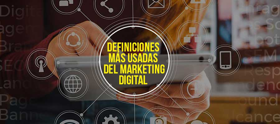 Definiciones más usadas del marketing digital